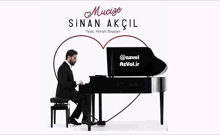 دانلود آهنگ ترکی جدید Sinan Akcil ft Ferah Zeydan به نام Mucize